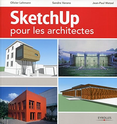 telecharger sketchup pour les architectes pdf gratuit livre france. Black Bedroom Furniture Sets. Home Design Ideas