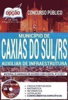 Apostila Concurso Município de Caxias do Sul 2018 | AUXILIAR DE INFRAESTRUTURA
