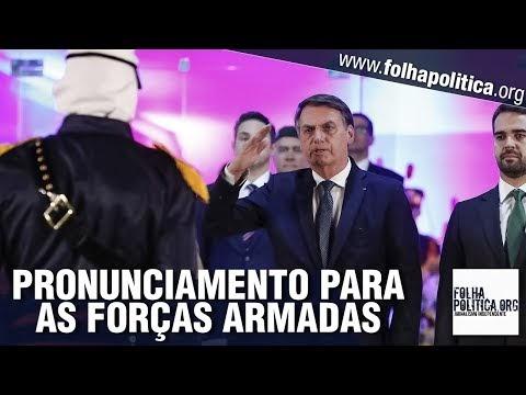 Presidente Bolsonaro expõe avanço em parceria militar com Trump e pede, em discurso, que as Forças Armadas estejam sempre em alerta para defender o Brasil