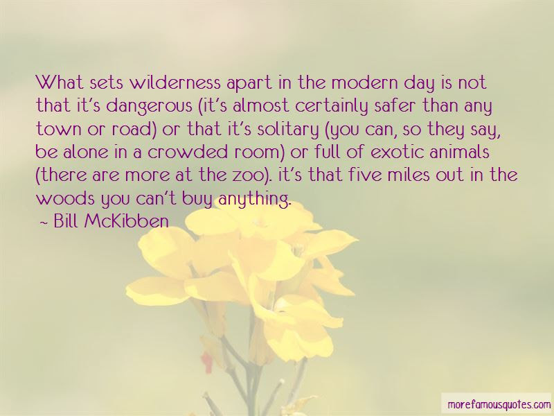 Alone Wilderness Quotes Top 34 Quotes About Alone Wilderness From