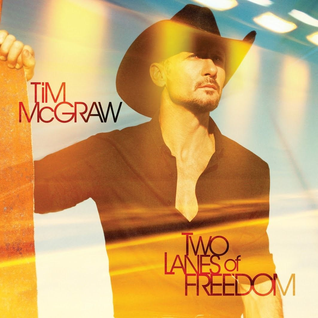Two Lanes of Freedom (Album Cover), Tim McGraw
