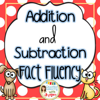 Addition and Subtraction Fact Fluency {Common Core Aligned}