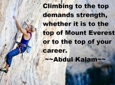 Nice Career Quote By Abdul Kalamclimbing To The Top Demands
