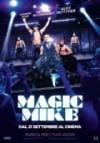 Locandina: Magic Mike