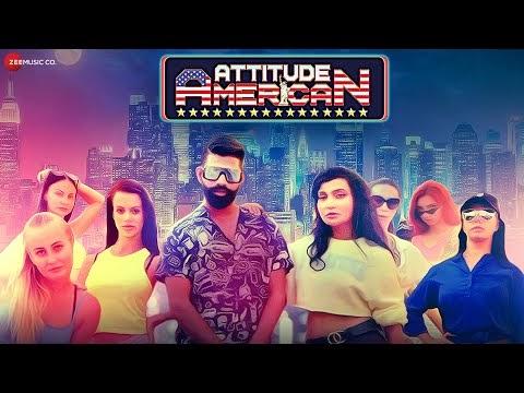Attitude American Lyrics Song - Dev Negi Surjeet Singh Rathore