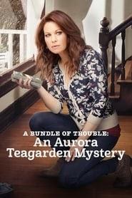 A Bundle of Trouble: An Aurora Teagarden Mystery online magyarul videa 2017