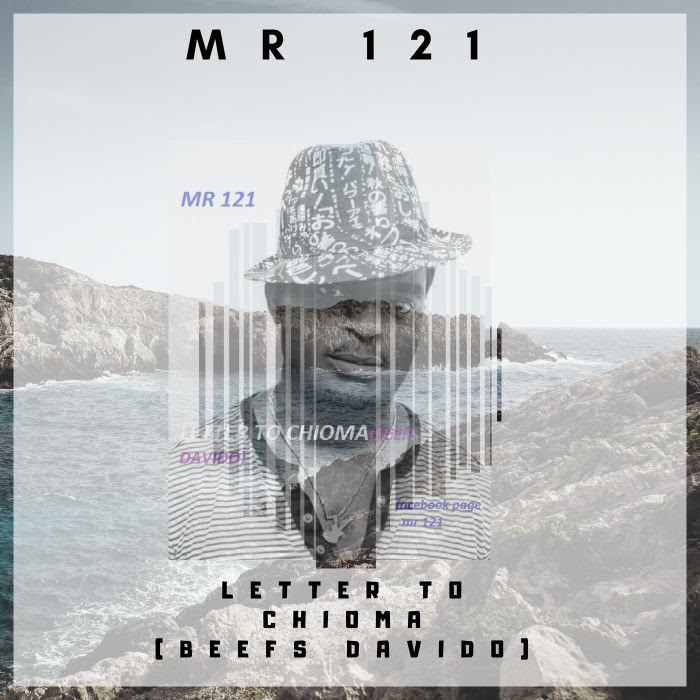 [Music] Mr 121 – Letter To Chioma (Davido's Beef)