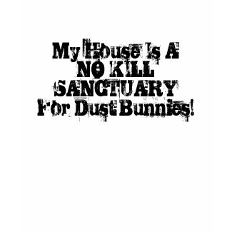 Dust Bunnies shirt