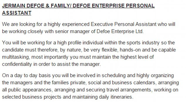 A brief at the beginning of the job specification details what Defoe expects of the candidates who apply