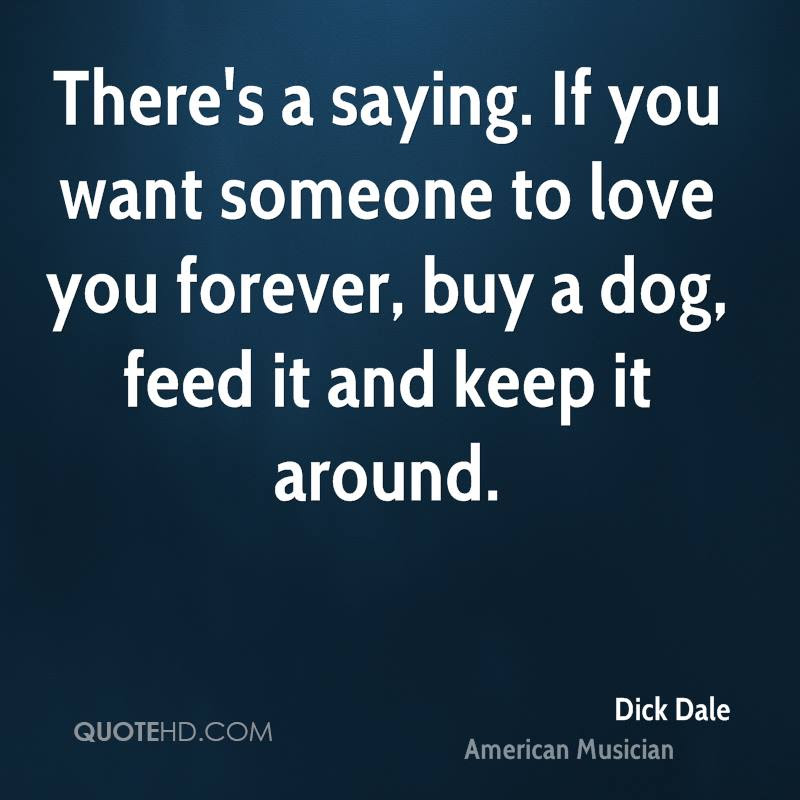 Dick Dale Pet Quotes Quotehd