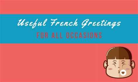 Useful French Greetings for All Occasions   Talk in French