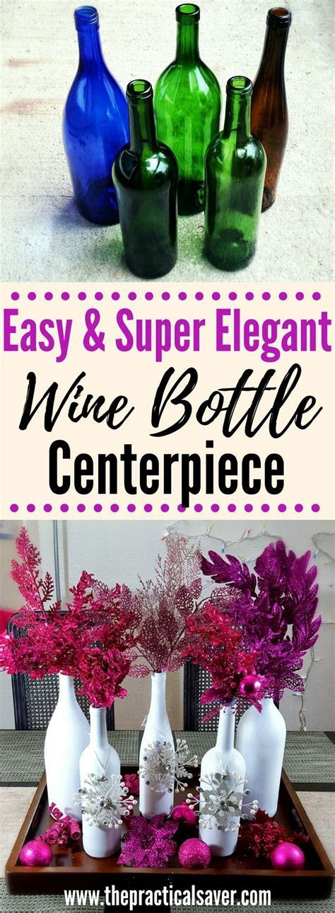 Wine Bottle DIY: Christmas Décor Centerpiece   Homemade
