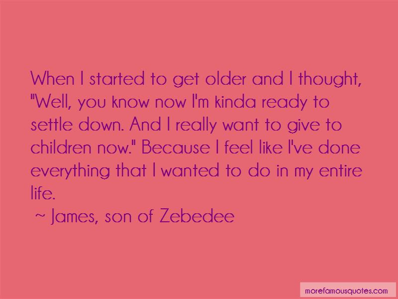 James Son Of Zebedee Quotes Top 4 Famous Quotes By James Son Of