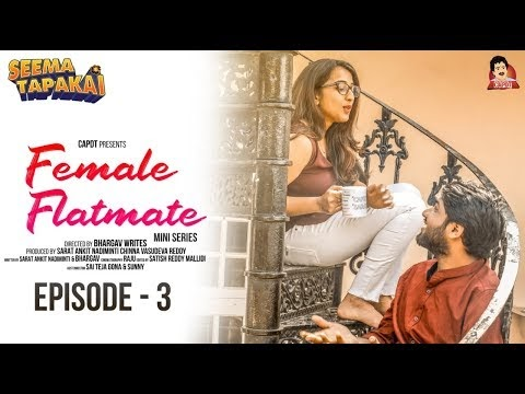 Female Flatmate Episode 3