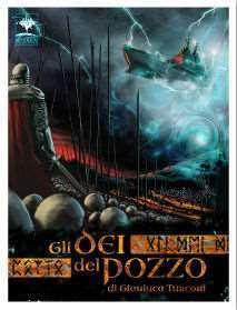 """Copertina del romanzo science-fantasy """"Gli Dei del Pozzo"""" di Gianluca Turconi"""