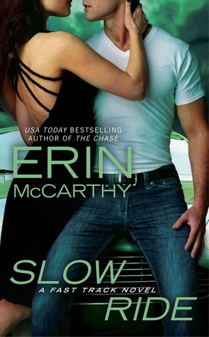 Slow Ride (Fast Track #5)