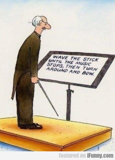 Wave The Stick Until The Music Stops...