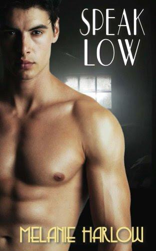Speak Low (Speak Easy) by Melanie Harlow