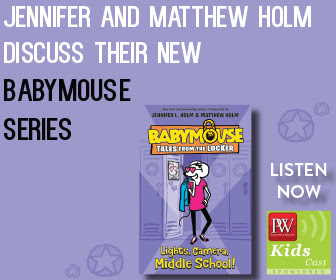 PW KidsCast: A Conversation with Jennifer and Matthew Holm