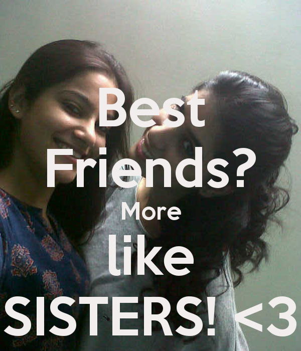Quotes About Friends Like Sisters 34 Quotes
