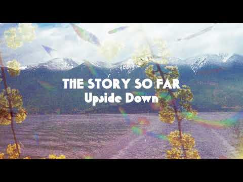 "The Story So Far Releases New Song ""Upside Down"""