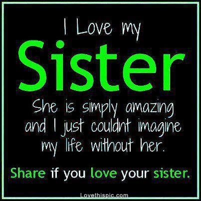 I Love My Sister Pictures Photos And Images For Facebook Tumblr