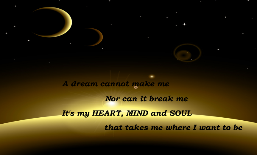 Quotes Dream Cannot Make Me