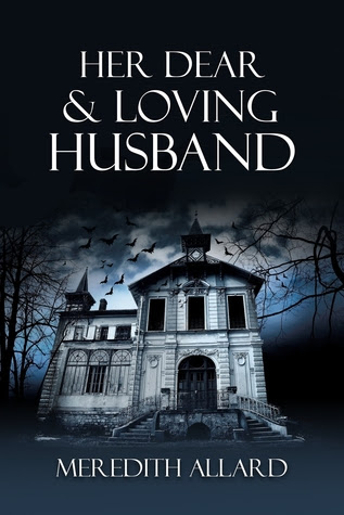 Her Dear and Loving Husband (Loving Husband, #1)