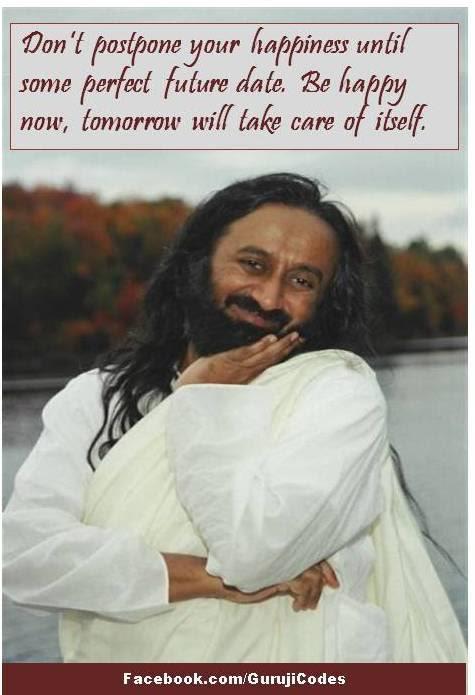 Happiness Quotessri Sri Ravi Shankar Daily Inspirations For