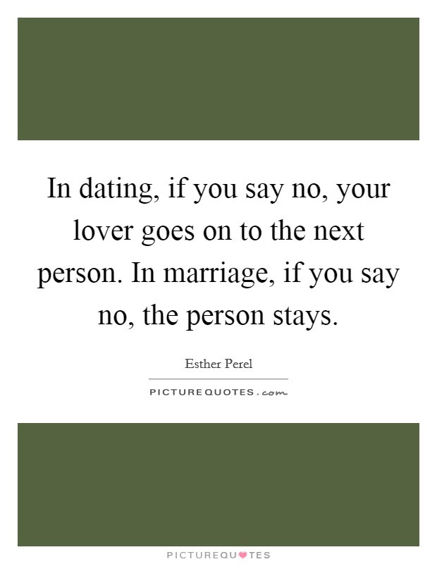 Dating In Marriage Quotes Sayings Dating In Marriage Picture Quotes