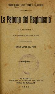 Cover of: La patrona del regimento by Emilio López del Toro