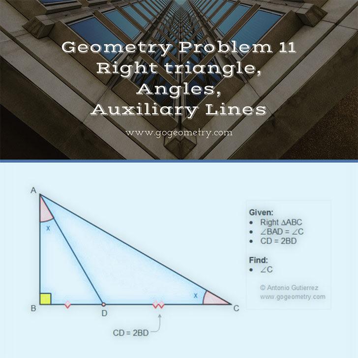 Problema de Geometría 11: Triangulo rectangulo, ceviana, angulos, lineas auxiliares, iPad, Apps, poster, tipografia. Ingles ESL, English.
