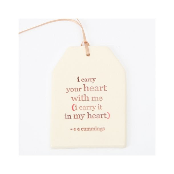 Paper Boat Press Quote Tag I Carry Your Heart With Me I Carry It