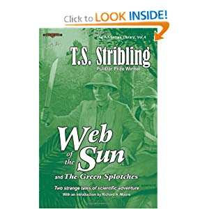 Web of the Sun: and The Green Splotches: Two strange tales of scientific adventure