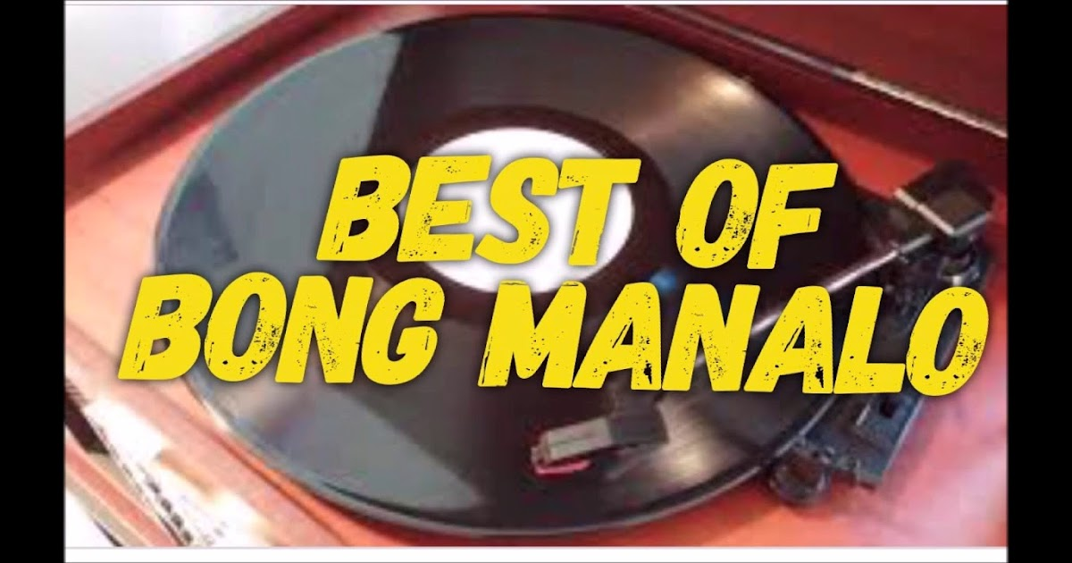 Everything Filipino BONG MANALO Best Collection 2018