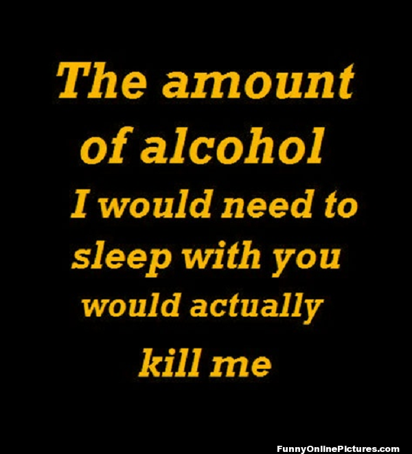 Funny Alcohol Quote