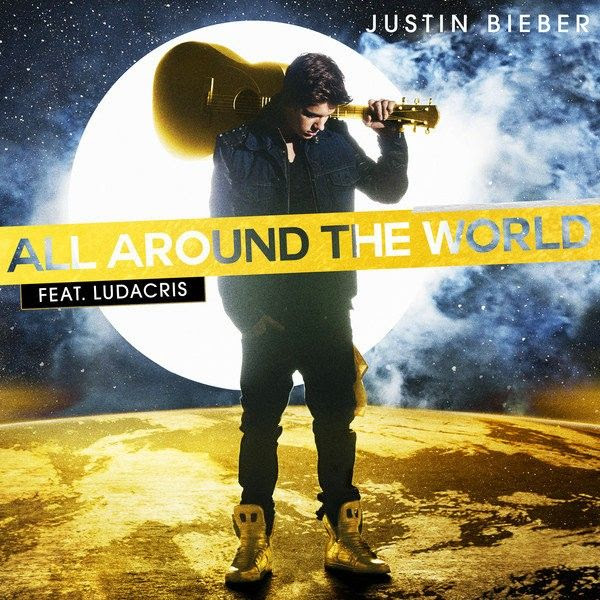 Justin Bieber : All Around the World (Single Cover) photo justin-bieber-s-all-around-the-world-feat-ludacris.jpg