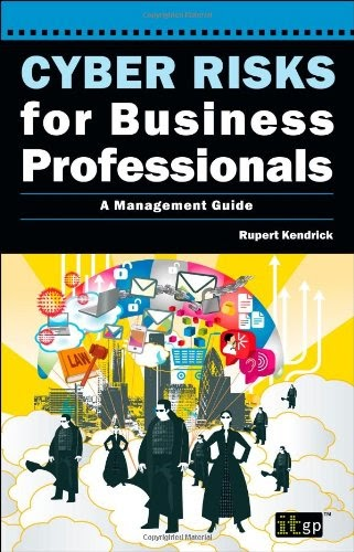 [PDF] Cyber Risks for Business Professionals: A Management Guide Free Download