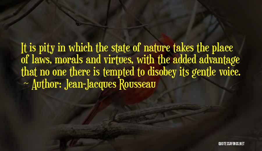 Jean Jacques Rousseau Quotes It Is Pity In Which The State Of