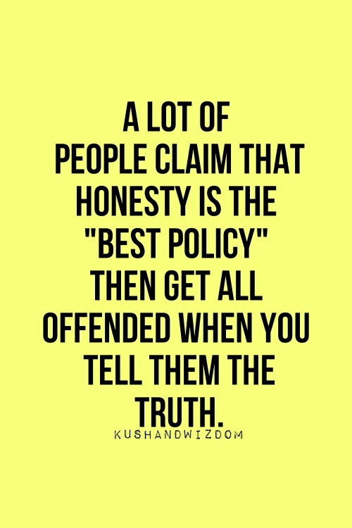 Quotes About Truth Or Honesty 44 Quotes