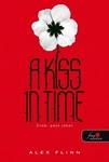 Alex Flinn: A Kiss in Time – Csók, pont jókor
