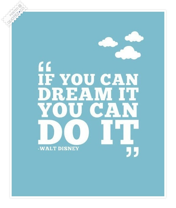 If Can Dream It You Can Do It Motivational Quote Quotezco