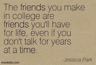 Quotes About College Life Ends 26 Quotes