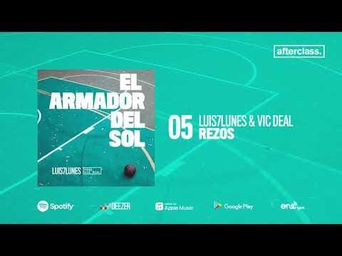 Luis7Lunes - Rezos (Prod. Vic Deal)  (Oficial Audio) 2018 [Colombia]