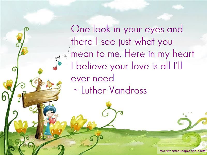 One Look In Your Eyes Quotes Top 46 Quotes About One Look In Your