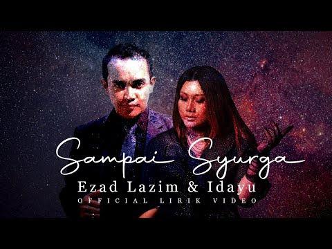 Lirik Lagu 'SAMPAI SYURGA' oleh Ezad Lazim & Idayu
