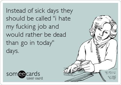Quotes About Hating My Job 30 Quotes
