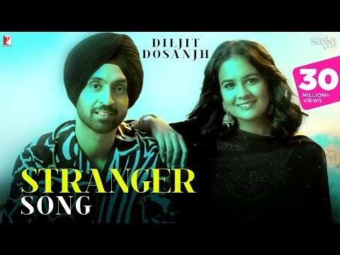 The Song 'Stranger' By Diljit Dosanjh And Simar Kaur Made A Splash On YouTube As Soon As It Was Released.