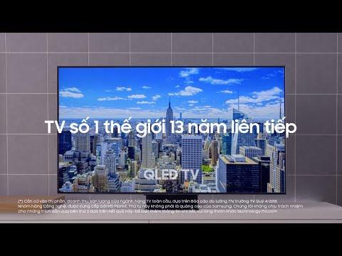 SAMSUNG TV | ĐẲNG CẤP TV SỐ 1 THẾ GIỚI