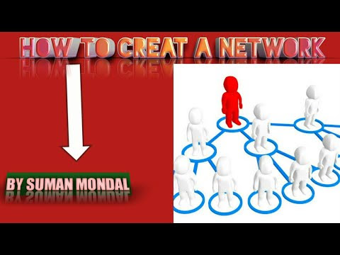 HOW TO CREAT A NEW NETWORK|BY SUMAN MONDAL|